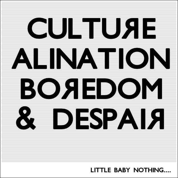 Culture_alination_boredom_by_Manics4real